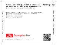 Zadní strana obalu CD Hába, Ceremuga: Cesta života - Hommage aux étudiants, Pražská symfonieta