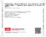 Zadní strana obalu CD Chausson, Fauré: Koncert pro housle, klavír a smyčce D dur - Sonáta pro housle a klavír e moll