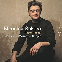 Miroslav Sekera – Sekera, M. Piano Recital / Janáček - Mozart - Chopin