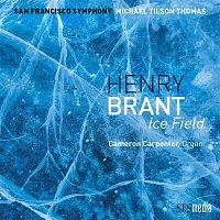 San Francisco Symphony & Michael Tilson Thomas – Brant: Ice Field (Binaural Edition)