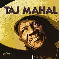 Taj Mahal – Songs For The Young At Heart: Taj Mahal