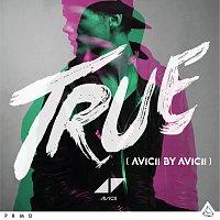 Avicii – True: Avicii By Avicii