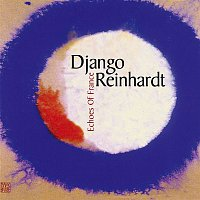Django Reinhardt – Echoes of France – CD
