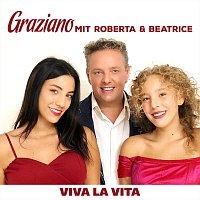 Graziano – Viva la vita (with Roberta & Beatrice)