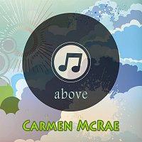 Carmen McRae – Above