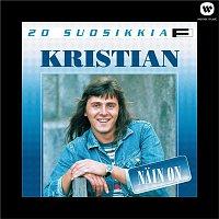 Kristian – 20 suosikkia / Nain on