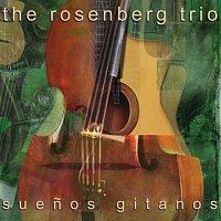 Rosenberg Trio – Suenos Gitanos