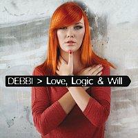 Debbi – Love, Logic & Will
