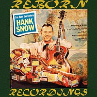 Hank Snow – I've Been Everywhere (HD Remastered)
