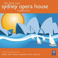 Sydney Philharmonia Orchestra, Antony Walker, Sydney Philharmonia Symphonic Choir – The Best Ever Sydney Opera House Collection Vol. 3 – Great Choral Masterpieces