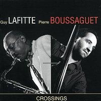 Guy Lafitte, Pierre Boussaguet – Crossings