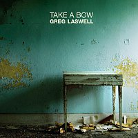 Greg Laswell – Take A Bow