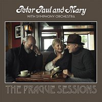 Peter, Paul & Mary – Peter, Paul And Mary With Symphony Orchestra - The Prague Sessions