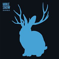 Miike Snow – Black & Blue