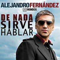 Přední strana obalu CD De Nada Sirve Hablar