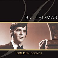 B.J. Thomas – Golden Legends: B.J. Thomas (Rerecorded)