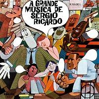 Sérgio Ricardo – A Grande Música De Sérgio Ricardo
