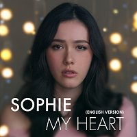 Sophie – My Heart [English Version]