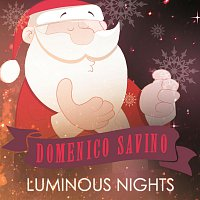 Domenico Savino – Luminous Nights