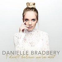 Danielle Bradbery – I Don't Believe We've Met
