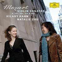 Hilary Hahn, Natalie Zhu – Mozart: Violin Sonatas K.301, 304, 376 & 526