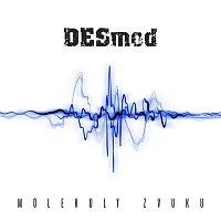 Desmod – Molekuly zvuku