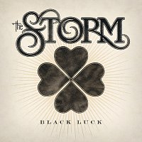 The Storm – Black Luck