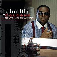 John Blu, Twista, Gucci Mane – Cologne