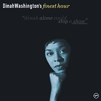Dinah Washington – Dinah Washington's Finest Hour