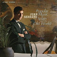 Juan Serrano – Plays Popular Music of Spain and the Old World