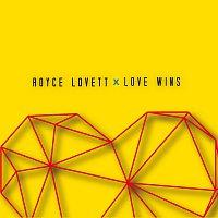 Royce Lovett – Love Wins
