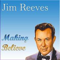 Jim Reeves – Making Believe
