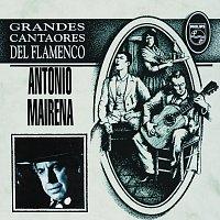 Antonio Mairena – Grandes Cantaores Del Flamenco