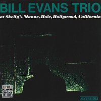 Bill Evans Trio – At Shelly's Manne-Hole [Live in Hollywood, CA / May 14 & 19, 1963]