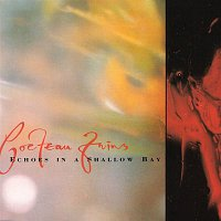 Cocteau Twins – Echoes In A Shallow Bay