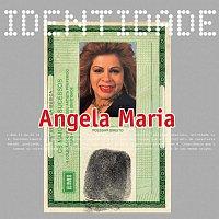 Angela Maria – Identidade - Angela Maria