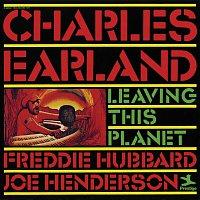 Charles Earland, Freddie Hubbard, Joe Henderson – Leaving This Planet