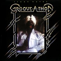 Isaac Hayes – Groove-A-Thon