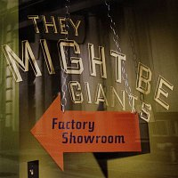 They Might Be Giants – Factory Showroom