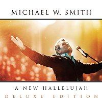 Michael W. Smith – A New Hallelujah
