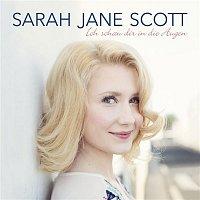 Sarah Jane Scott – Ich schau dir in die Augen