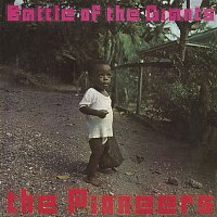 The Pioneers – Battle of the Giants