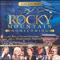 Bill & Gloria Gaither – Rocky Mountain Homecoming