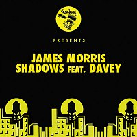 James Morris, Davey – Shadows feat. Davey