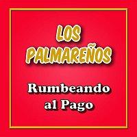 Los Palmarenos – Rumbeando al Pago