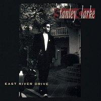 Stanley Clarke – East River Drive