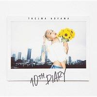 Thelma Aoyama – 10th Diary