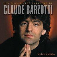 Claude Barzotti – Les plus belles chansons de Claude Barzotti
