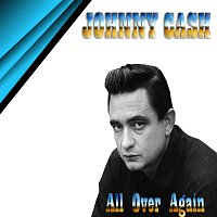 Johnny Cash – All Over Again