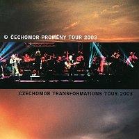 Čechomor – Cechomor Promeny Tour 2003